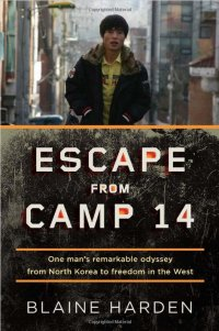 Book - Escape from Camp 14