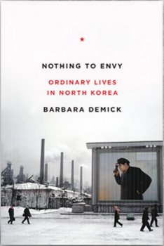 Book on NK - NOTHING TO ENVY by Barbara Demic