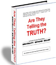 "The book ""Are They Telling The Truth?"" is a collection of heart-rending accounts from NK prison camp survivors."